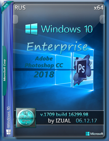 Windows 10 Enterprise 1709 by IZUAL v06.12.17 Photoshop CC 2018 (x64) (2017) [Rus]