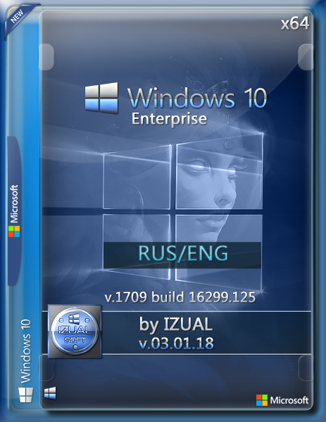 Windows 10 Enterprise 1709 With Update (16299.125) by IZUAL v03.01.18 (x64) (2018) [Eng/Rus]