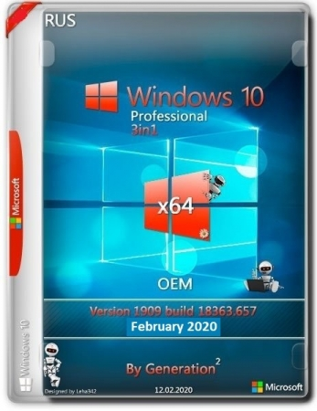 Windows 10 Pro VL x64 v.1909.18363.657 3in1 OEM Feb2020 by Generation2